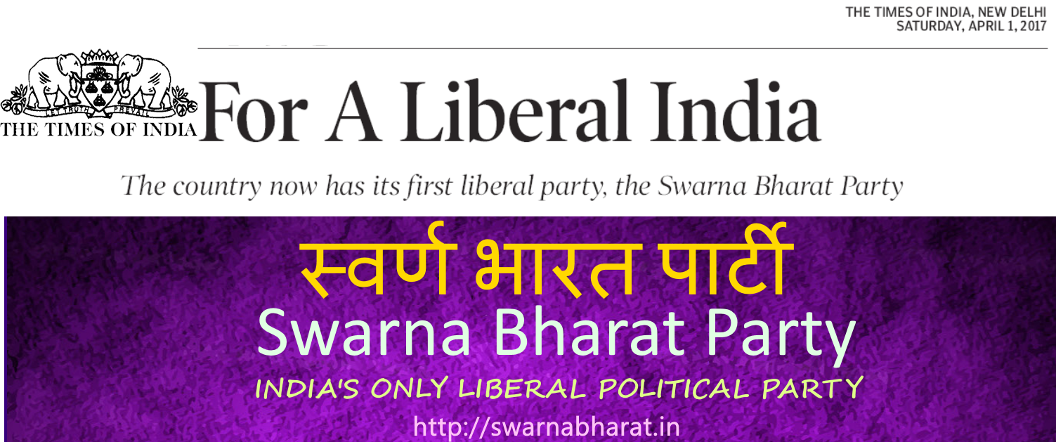 Swarna Bharat Party Is The Only Liberal Of India